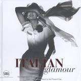 """Italian Glamour: The Essence of Italian Fashion, From the Postwar Years to the Present Day"", Enrico Quinto, Paolo Tinarelli, wyd. Skira"