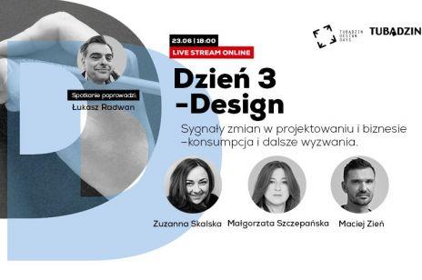 Tubądzin Design Days - Design. Sygnały zmian w projektowaniu i biznesie